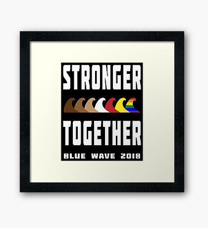 Stronger Together Blue Wave 2018 Framed Print