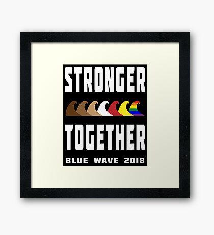 Stronger Together Blue Wave 2018 Framed Print
