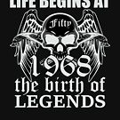 Life begins at fifty 1968 The birth of legends by ontajunior