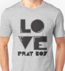 LOVE...FATBOY Unisex T-Shirt