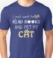Read Books and Pet my Cat, Perfect Shirt for Cats and Book lovers Unisex T-Shirt
