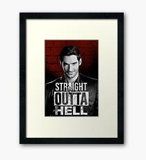 straight outta hell lucifer Framed Print
