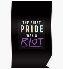 The First Pride Was A Riot Poster