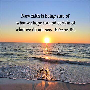 SERENE HEBREWS 11:1 SUNRISE PHOTO DESIGN by JLPOriginals