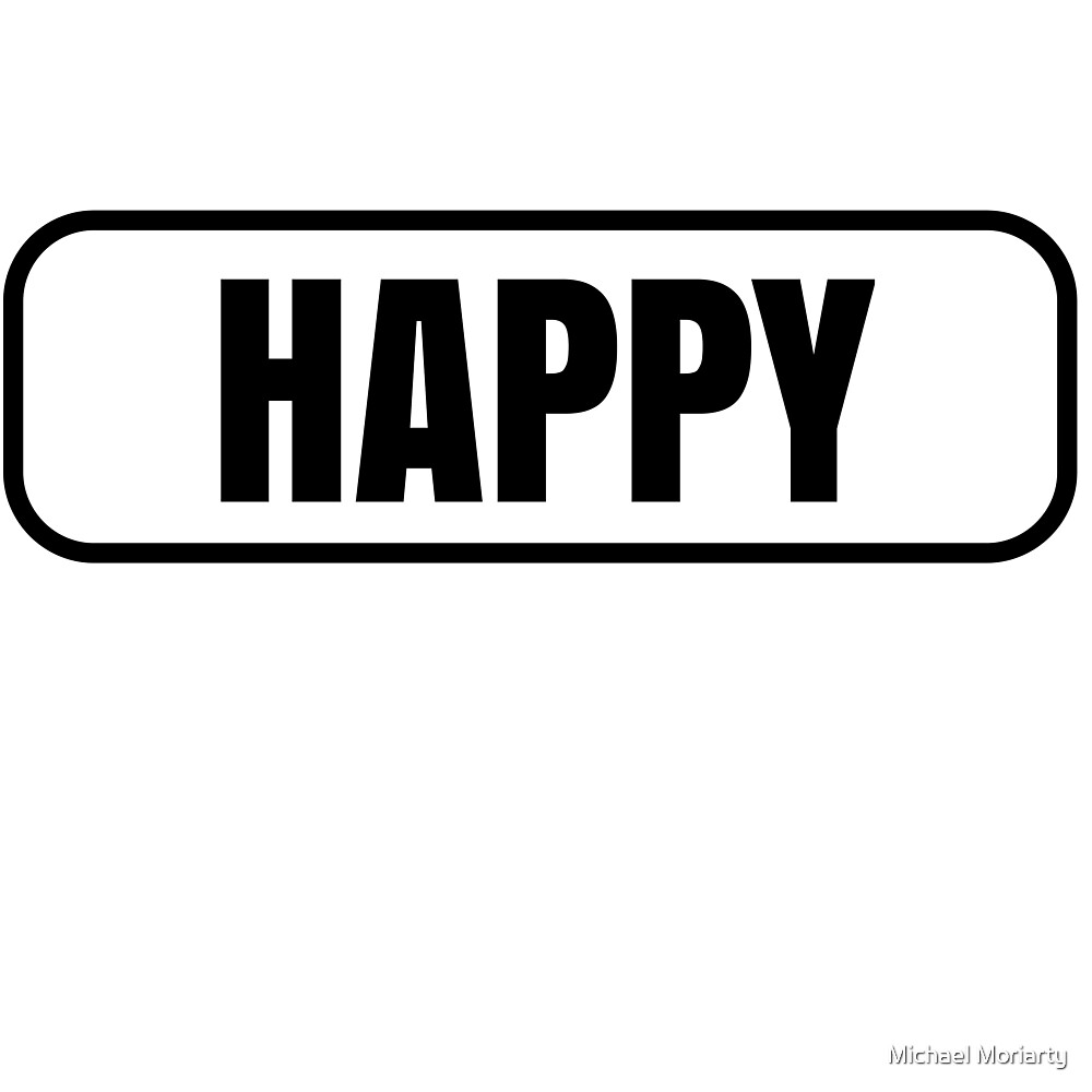 Happy by Michael Moriarty