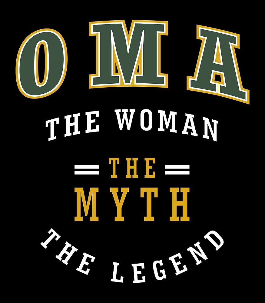 Oma The Legend Shirt by alececonello