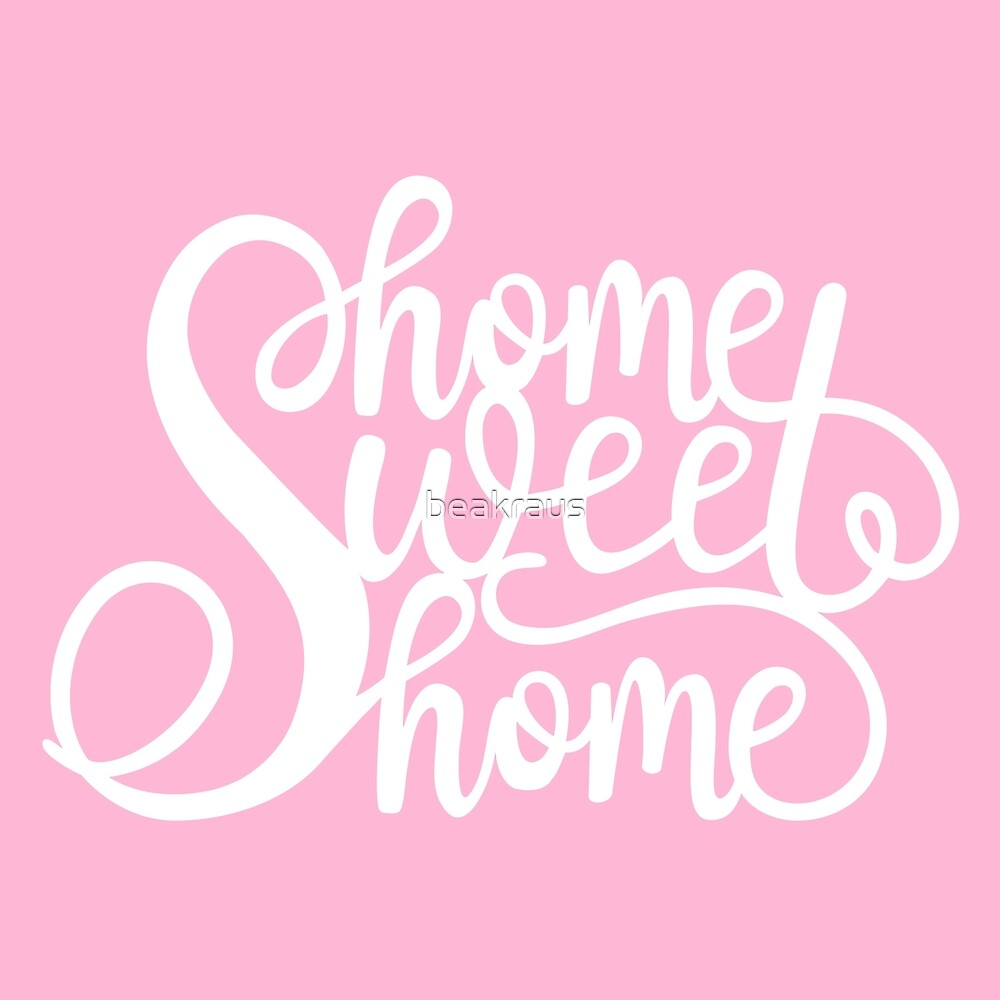 Home sweet home hand lettering by beakraus