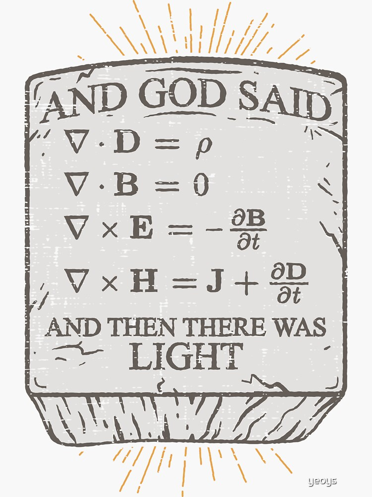 And God Said And Then There Was Light - Funny Science Gift von yeoys