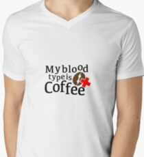 My blood type is coffee Men's V-Neck T-Shirt