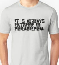 Always Extreme in Philly - ECW! T-Shirt