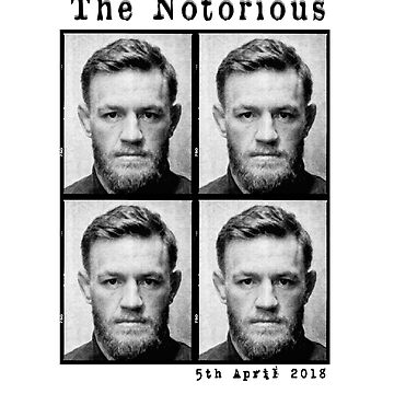 """The Notorious """"Conor McGregor"""" Mugshot 2018 by Stujitsu"""