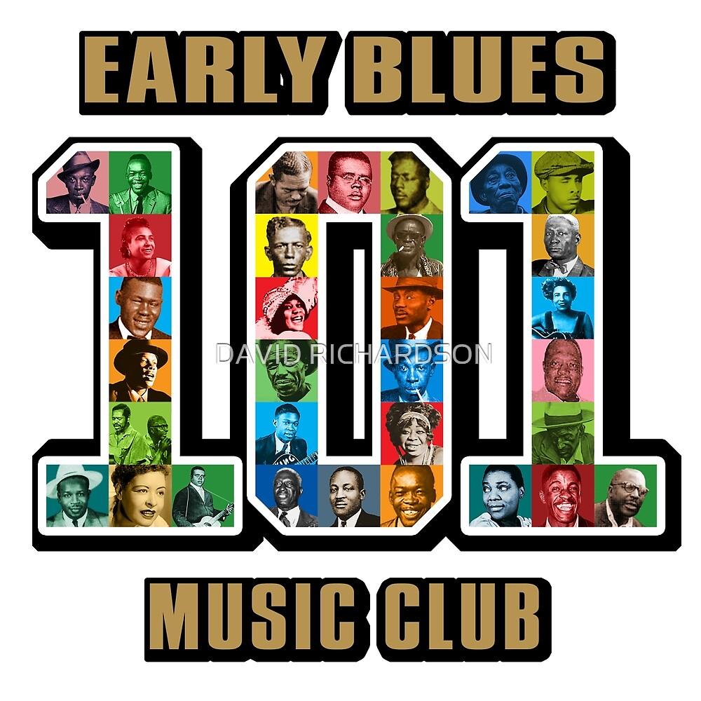 Early Blues 101 Music Club by DAVID RICHARDSON