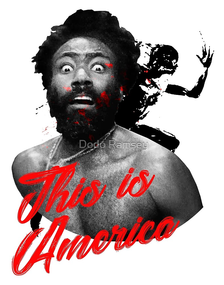 THIS IS AMERICA 2 by Dodo Ramsey