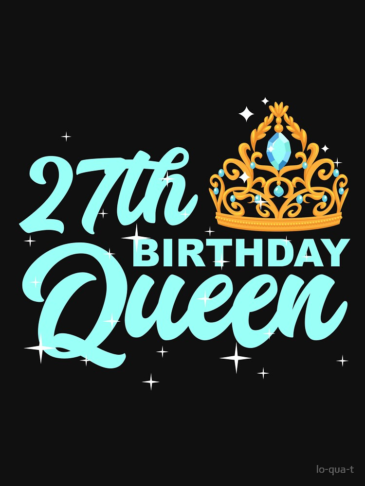 Birthday Queen 27 by lo-qua-t