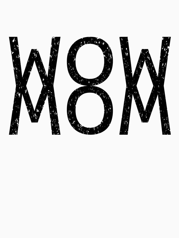 WOWMOM T-Shirt by UnlooseArt