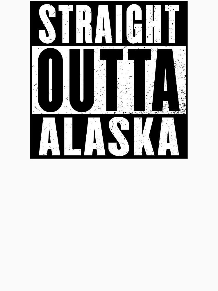 STRAIGHT OUTTA ALASKA by NotYourDesign