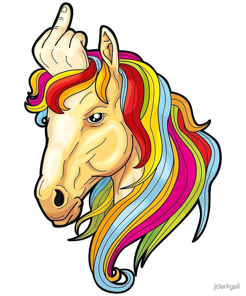 Unicorn Middle Finger  by jclarkyall