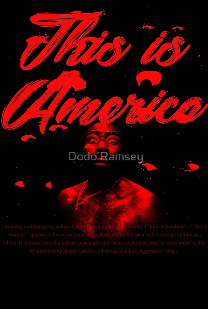 THIS IS AMERICA by Dodo Ramsey