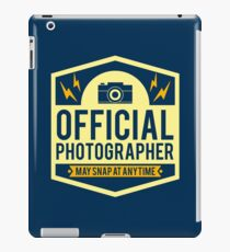 Official Photographer May Snap At Anytime - Funny Photography Humor Gift iPad Case/Skin