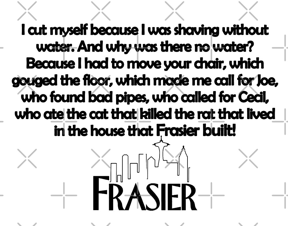 Frasier quote by aluap106