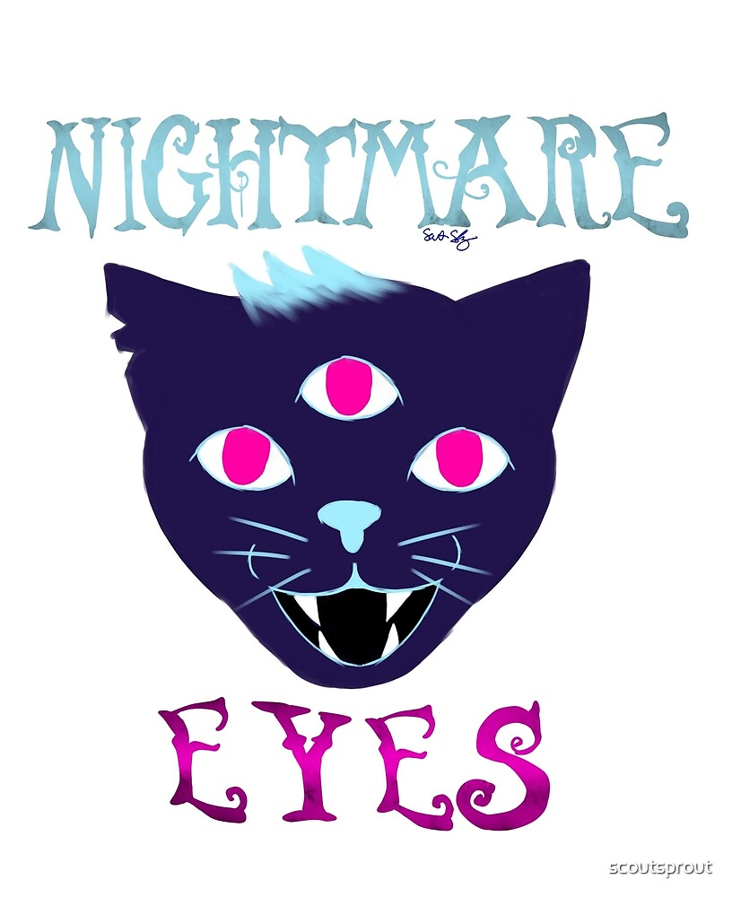 Nightmare Eyes by scoutsprout