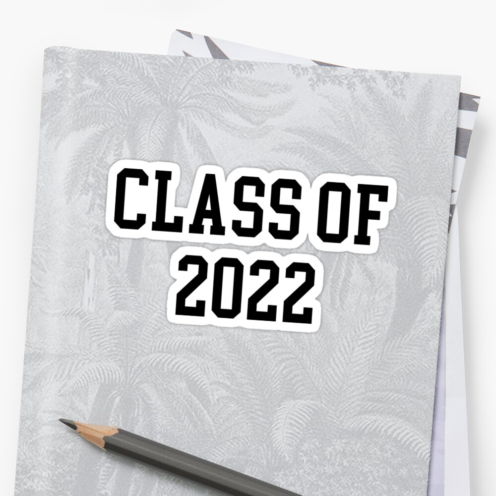 Class Of 2022 by TrendJunky