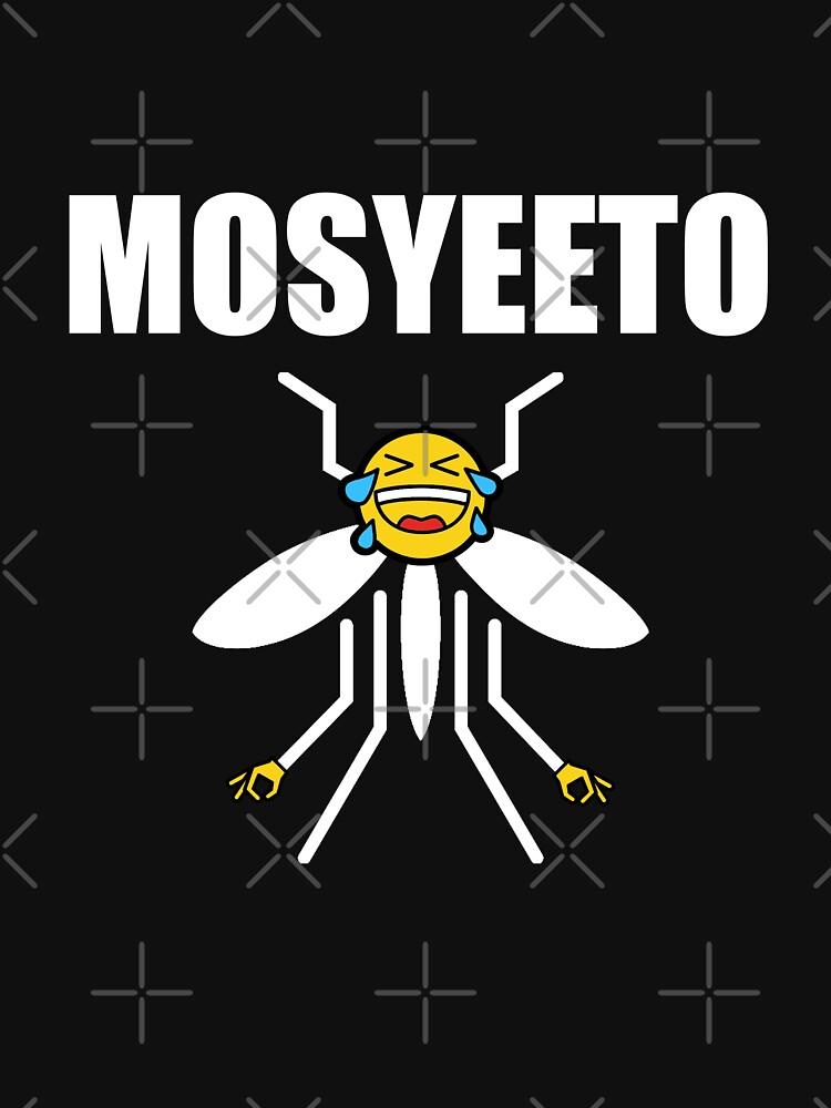 Yeet Shirt - Mosyeeto Shirt, Dank Memes by dgavisuals