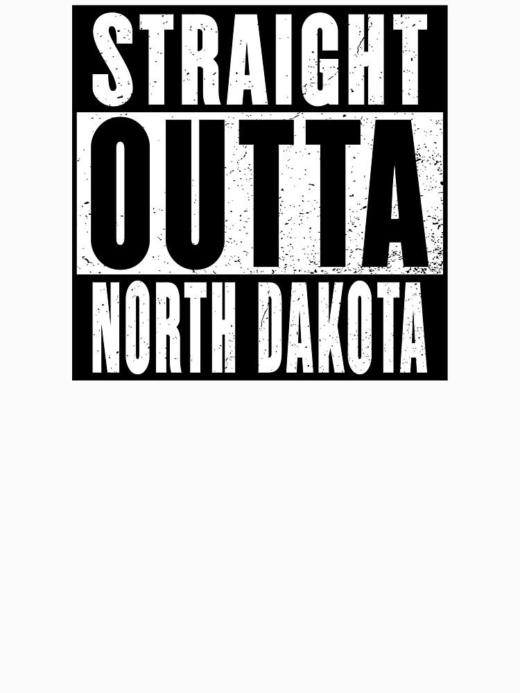 STRAIGHT OUTTA NORTH DAKOTA by NotYourDesign