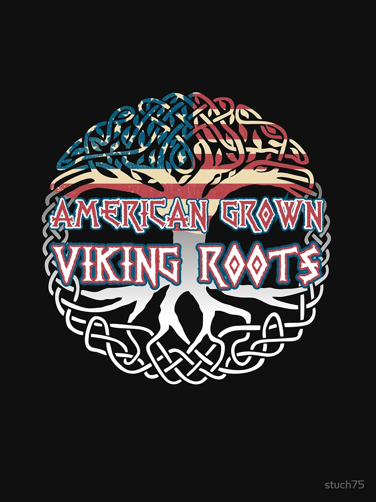 American Grown Viking Roots by stuch75