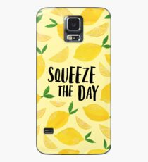 Squeeze the Day Case/Skin for Samsung Galaxy