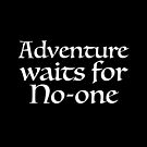 Adventure waits for no-one by jazzydevil