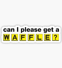 Kann ich bitte eine Waffel bekommen? Sticker