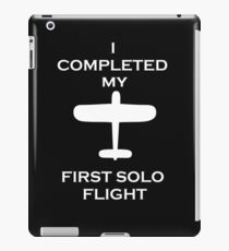 I COMPLETED MY FIRST SOLO FLIGHT t shirt with vintage plane iPad Case/Skin