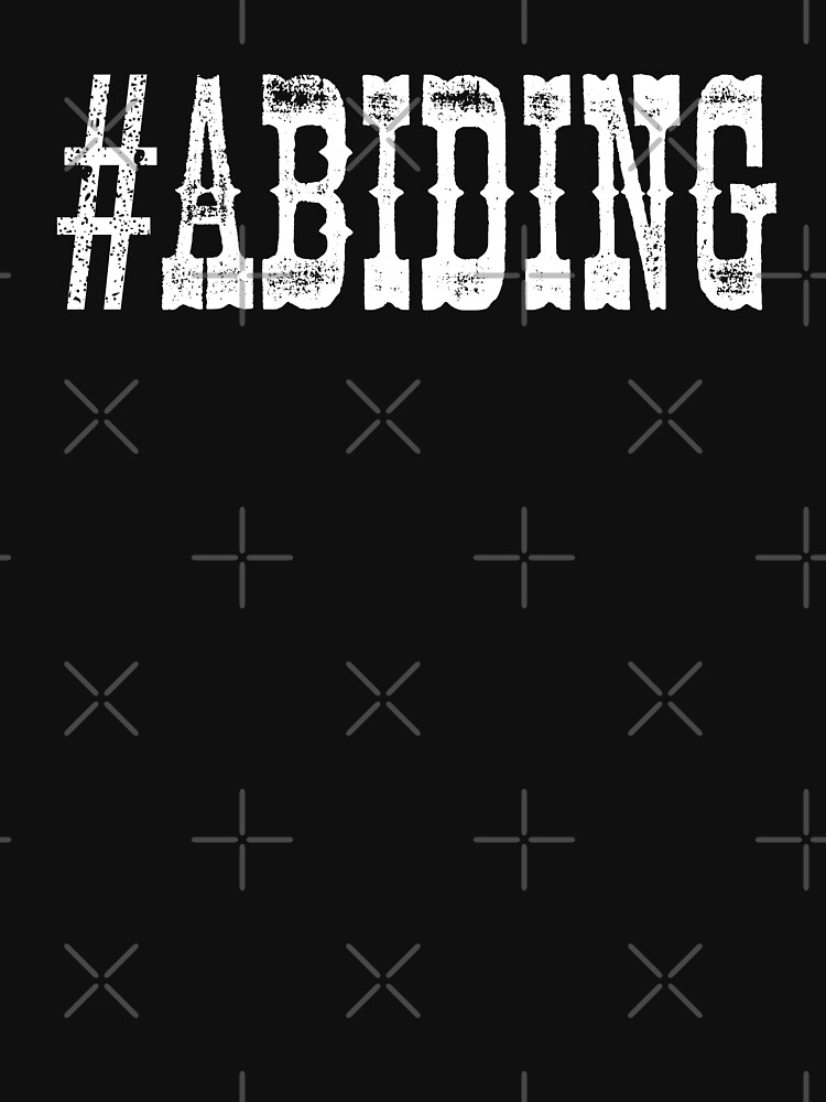 The Big Lebowski #ABIDING Hashtag by cowbellnation