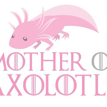 Mother of Axolotls  by jazzydevil