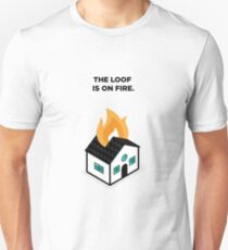 The Loof is on Fire - House Unisex T-Shirt