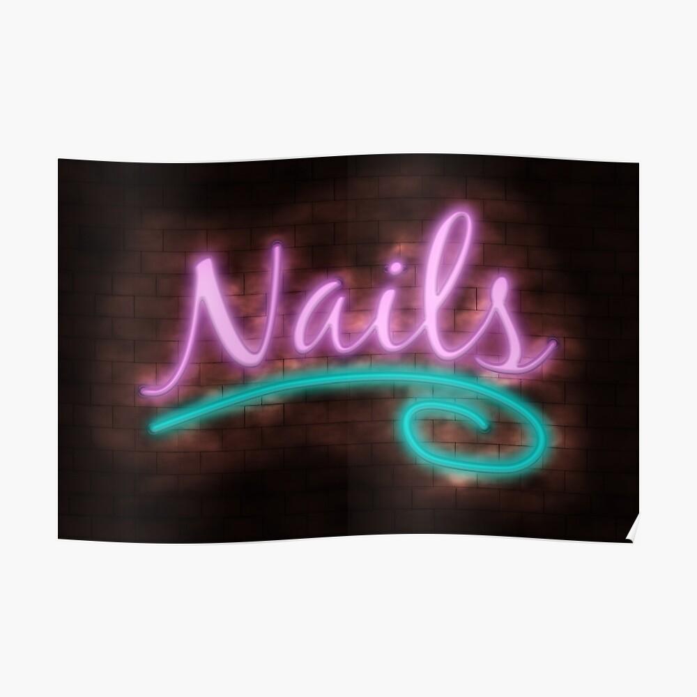 Neon-Nägel-Zeichen Poster