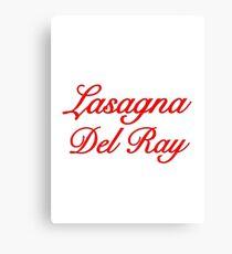 Lasagna Del Ray Canvas Print