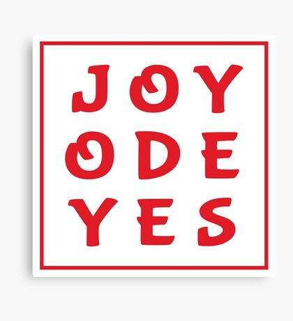 Joy Ode Yes – Red Canvas Print