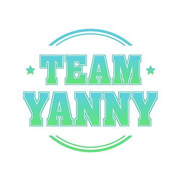 #TeamYanny by shedside