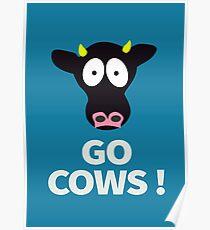Gehen Sie die Version des Kühe-Plakat-Direktion mit Hintergrund Poster
