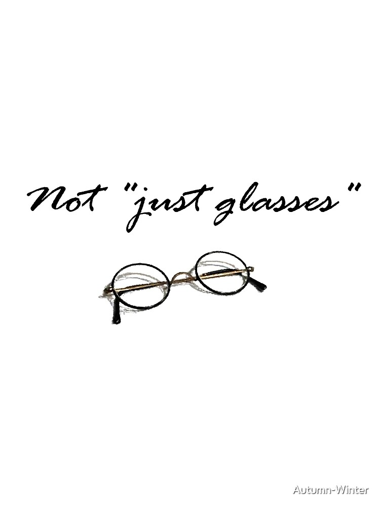 not just glasses by Autumn-Winter