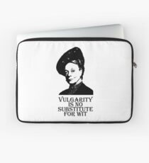 Vulgarity is no Substitute for Wit Laptop Sleeve