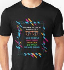 WORKFORCE ANALYST Unisex T-Shirt