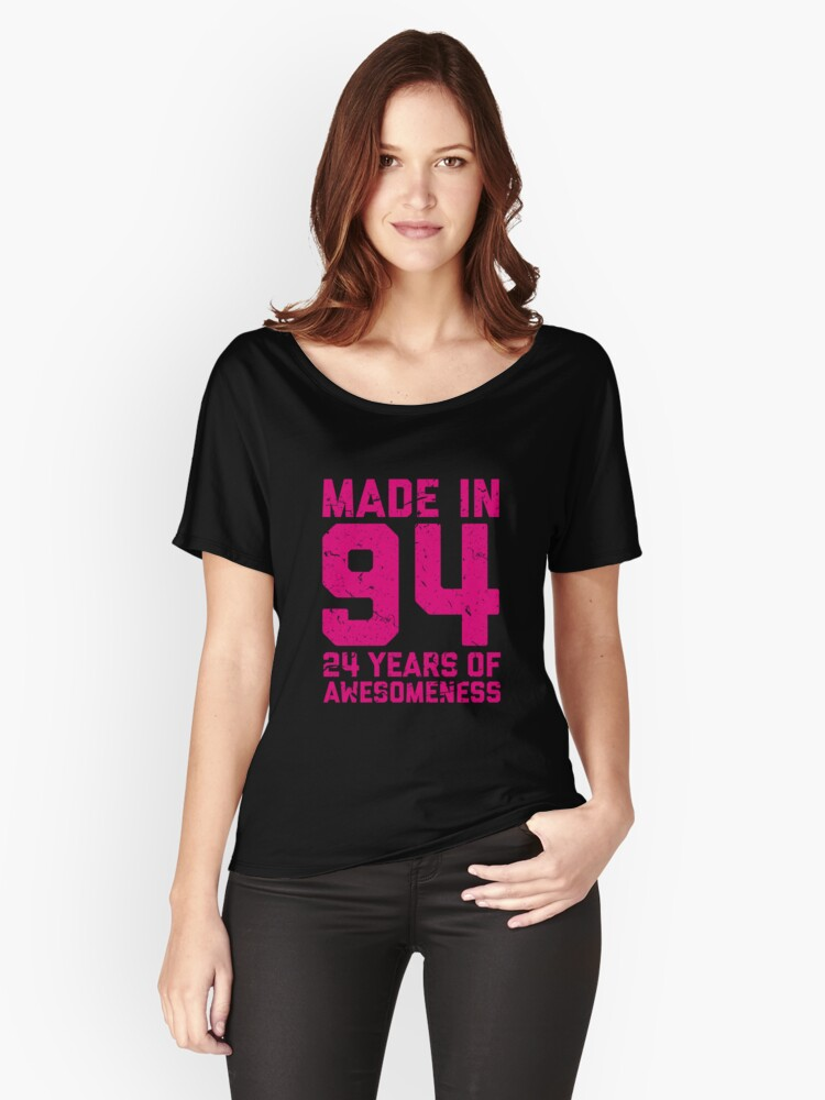 24th Birthday Gift Adult Age 24 Year Old Women Womens Relaxed Fit T Shirt