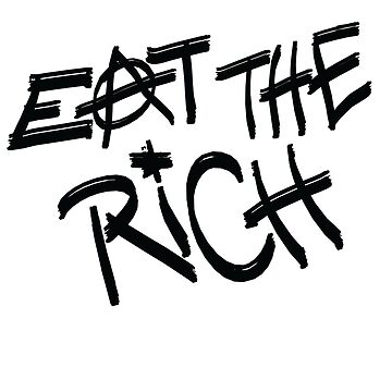 Eat the Rich by NeoNephilim