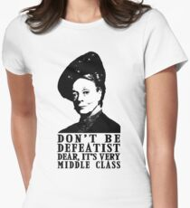 Don't be Defeatist Dear Women's Fitted T-Shirt
