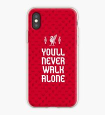 Liverpool FC - You'll Never Walk Alone iPhone Case