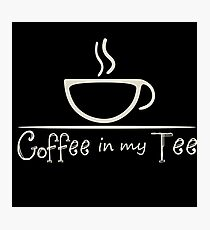 Coffee in my Tee Photographic Print