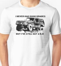 Still Got a 4.0 Unisex T-Shirt
